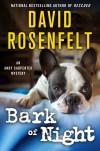 Bark of Night - David Rosenfelt