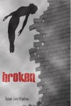 Broken (Extrahumans, #1) - Susan J. Bigelow