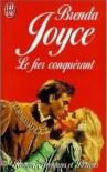 Le Fier Conquérant (de Warenne Dynasty, #1) - Brenda Joyce