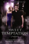 Sweet Temptation - Wendy Higgins