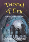 Tunnel of Time - Jeannie Chambers