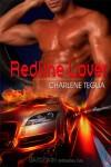 Redline Lover (Take Me, Lover #1) - Charlene Teglia