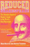 Reduced Shakespeare: The Attention-Impaired Reader's Guide to the World's Best Playwright [Abridged] - Reed Martin, Austin Tichenor