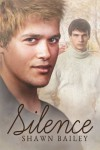 Silence - Shawn Bailey