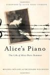 Alice's Piano: The Life of Alice Herz-Sommer - 'Melissa Müller',  'Reinhard Piechocki'