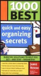 1000 Best Quick and Easy Organizing Secrets (1000 Best) - Jamie Novak
