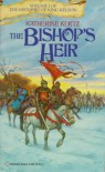 The Bishop's Heir (Histories of King Kelson, Vol 1) - Katherine Kurtz