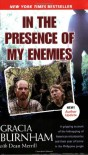 In the Presence of My Enemies - Gracia Burnham, Dean Merill
