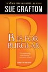 """B"" is for Burglar (Kinsey Millhone Alphabet Mysteries) - Sue Grafton"