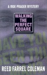 Walking the Perfect Square (Moe Prager Mysteries) - Reed Farrel Coleman