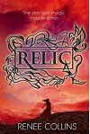 Relic - Renee Collins