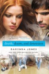 Death, Doom, and Detention  - Darynda Jones