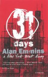 31 Days: A New York Street Diary - Alan Emmins