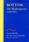 Bottom: On Shakespeare - Louis Zukofsky, Celia Thaew Zukofsky