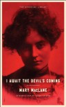 I Await the Devil's Coming (Neversink) - Mary MacLane