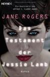 Das Testament der Jessie Lamb - Jane Rogers