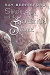 Simon, Sex, and the Solstice Stone - Kay Berrisford