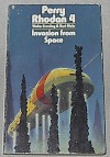 Invasion from Space - Clark Darlton, Kurt Mahr, Wendayne Ackerman