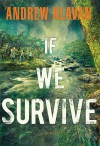 If We Survive - Andrew Klavan