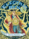 Electric Ben: The Amazing Life and Times of Benjamin Franklin - Robert Byrd