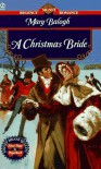 A Christmas Bride - Mary Balogh