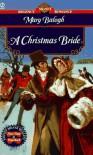 A Christmas Bride - Mary Balogh