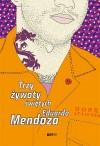 Trzy żywoty świętych - Eduardo Mendoza, Marzena Chrobak
