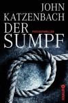 Der Sumpf - John Katzenbach