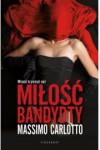 Miłość bandyty - Massimo Carlotto
