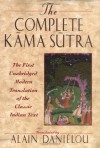 The Complete Kāma-Sūtra: The First Unabridged Modern Translation of the Classic Indian Text - Mallanaga Vātsyāyana, Alain Daniélou