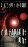 A Different Light - Elizabeth A. Lynn