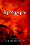 Inferno: New Tales of Terror and the Supernatural - Ellen Datlow