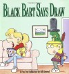 Black Bart Says Draw: A FoxTrot Collection - Bill Amend