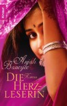 Die Herzleserin - Anjali  Banerjee