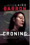 The Croning - Laird Barron