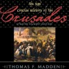 The New Concise History of the Crusades (Critical Issues in History) (Critical Issues in World and International History) - Thomas F. Madden, Claton Butcher