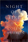 Night of Fire - Colin Thubron