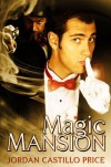 Magic Mansion - Jordan Castillo Price
