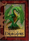 A Practical Guide to Dragons (Practical Guides) - Lisa Trumbauer