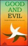 Good And Evil - Muhammad Mutawalli Sha'rawi, Mohammad M. Al-Sha'rawi