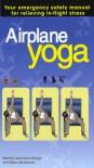 Airplane Yoga - Rachel Lehmann-Haupt, Bess Abrahams
