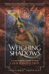 Weighing Shadows - Lisa Goldstein