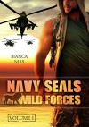 Navy Seals - Wild Forces: Volume 1 - Bianca Nias