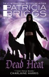 Dead Heat: An Alpha and Omega novel - Patricia Briggs