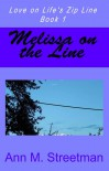 Melissa on the Line - Ann M. Streetman