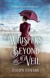 Whispers Beyond the Veil - Jessica Estevao