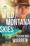 Wild Montana Skies (Montana Rescue Book #1) - Susan May Warren