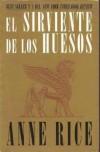 El Sirviente de los Huesos - Anne Rice
