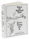 Where the Sidewalk Ends/Every Thing On It - Shel Silverstein