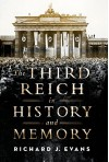The Third Reich in History and Memory - Richard J. Evans